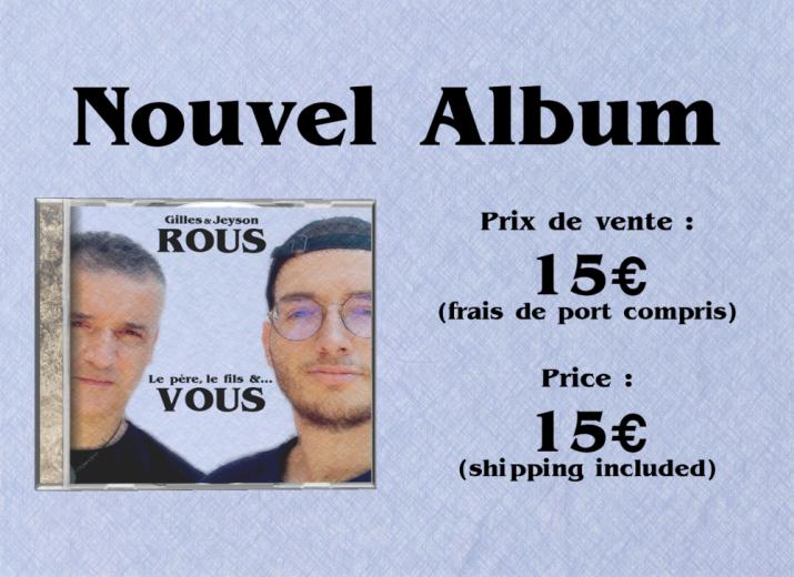 Le père, le fils &... VOUS (album 12 titres de chansons françaises)