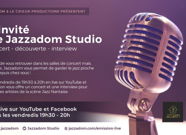 L'invité de Jazzadom Studio