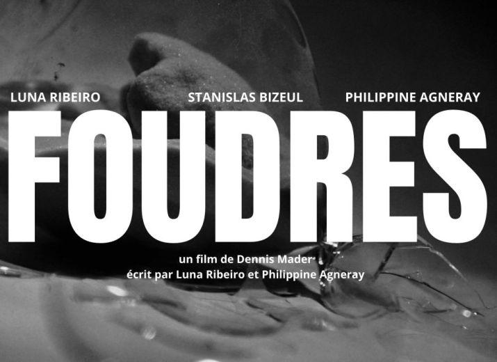 FOUDRES - court-métrage