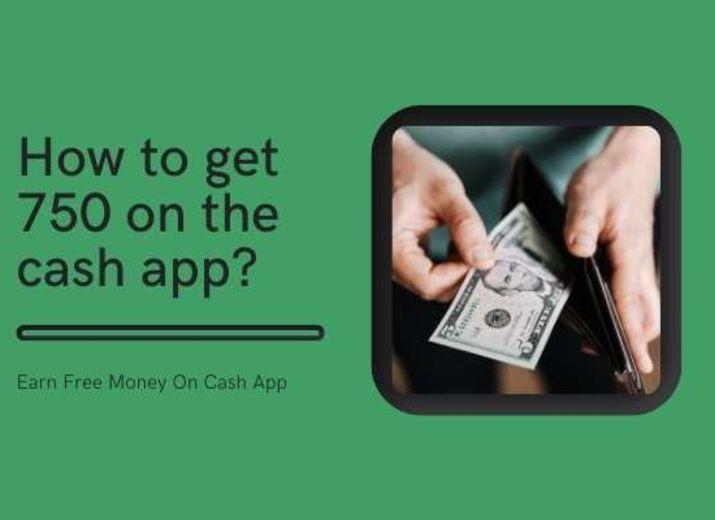 $750 Cash App Free Money