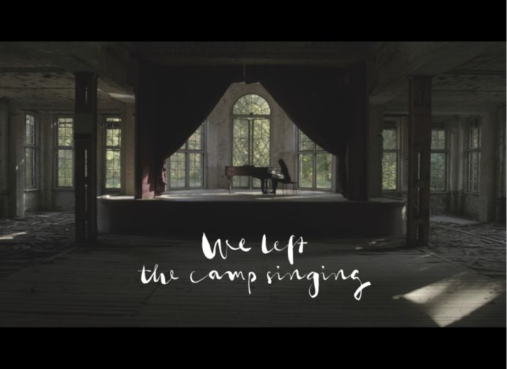 We Left The Camp Singing - A film about Music and Memories from Theresienstadt