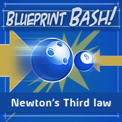 Equal and opposite reactions newtons third law science games image for blueprint bash newtons 3rd law malvernweather Choice Image