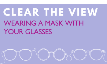 Wearing a face mask or face covering with your glasses