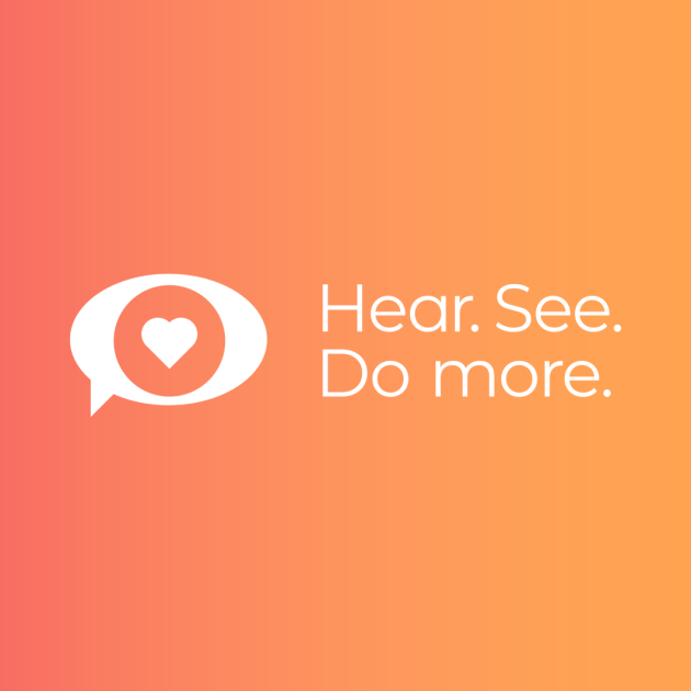 hear, see, do more