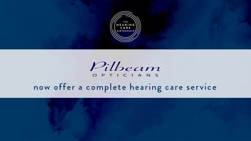 Hearing has landed in Pilbeam Opticians | THCP
