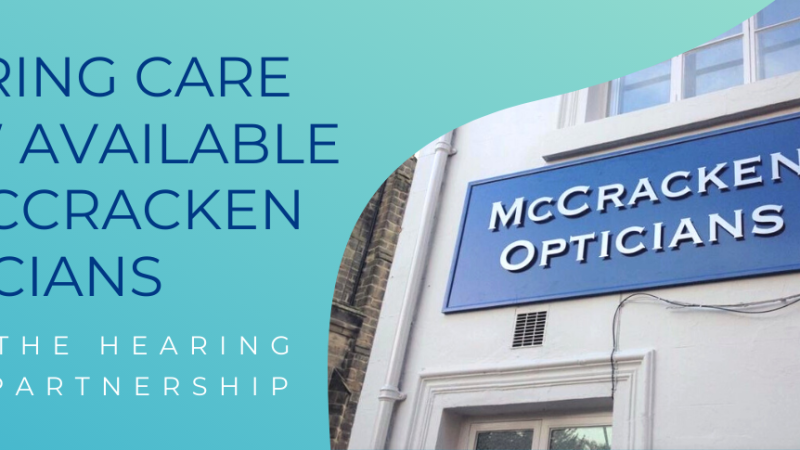Hearing Care Now Available in McCracken Opticians