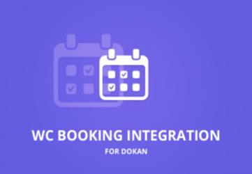 Dokan - WooCommerce Booking Integration