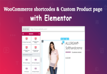 WooCommerce shortcodes & Custom Product page with Elementor