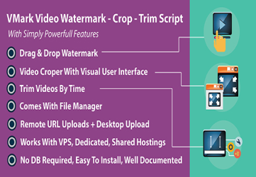 VMark Video Watermark - Crop - Trim PHP Script