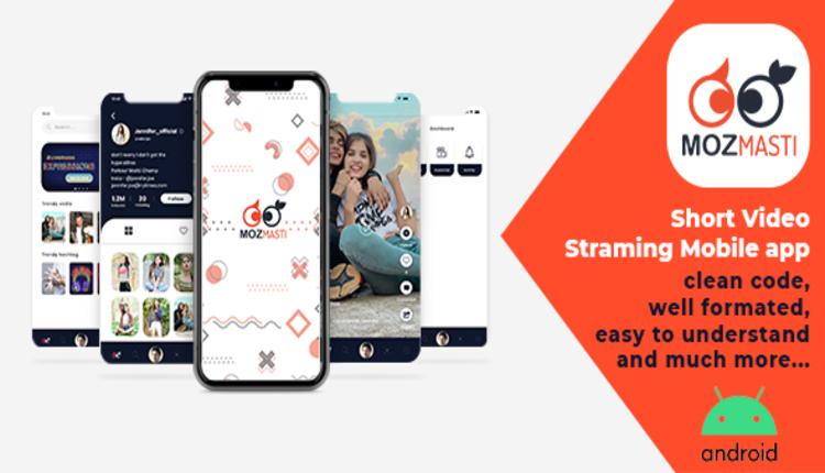 Mozmasti - Short Video Streaming Mobile Application