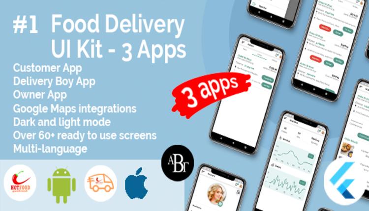 Food Delivery UI Kit in Flutter - 3 Apps - Customer App + Delivery App + Owner App