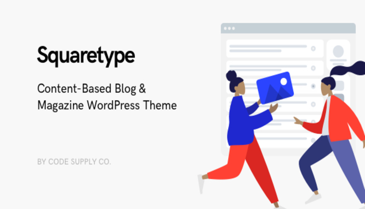 Squaretype - Modern Blog WordPress Theme