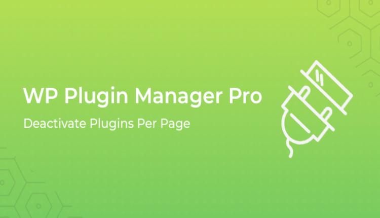 WP Plugin Manager Pro - Deactivate plugins per page