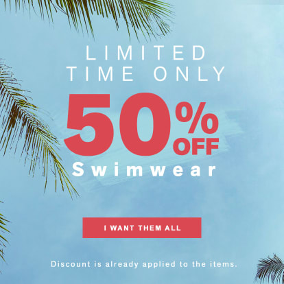 50% OFF ALL Swimwear