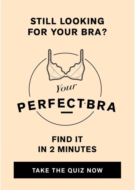 Find your Perfect Bra - take the 5 minutes quiz