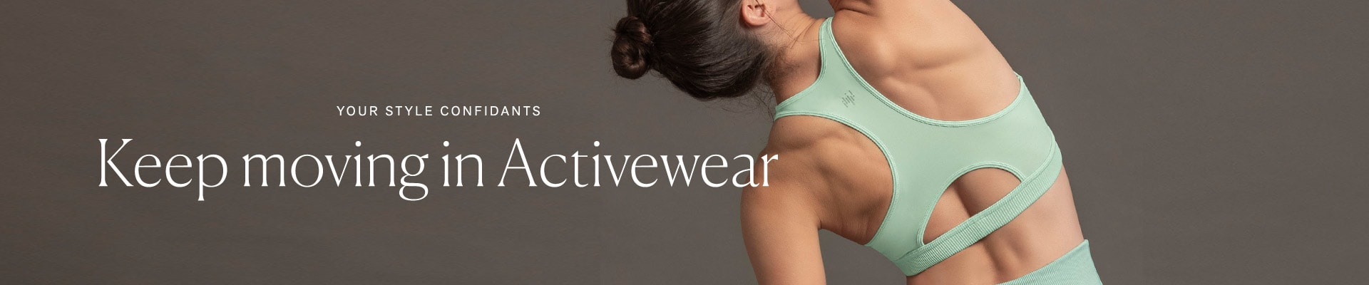 Keep moving in Activewear