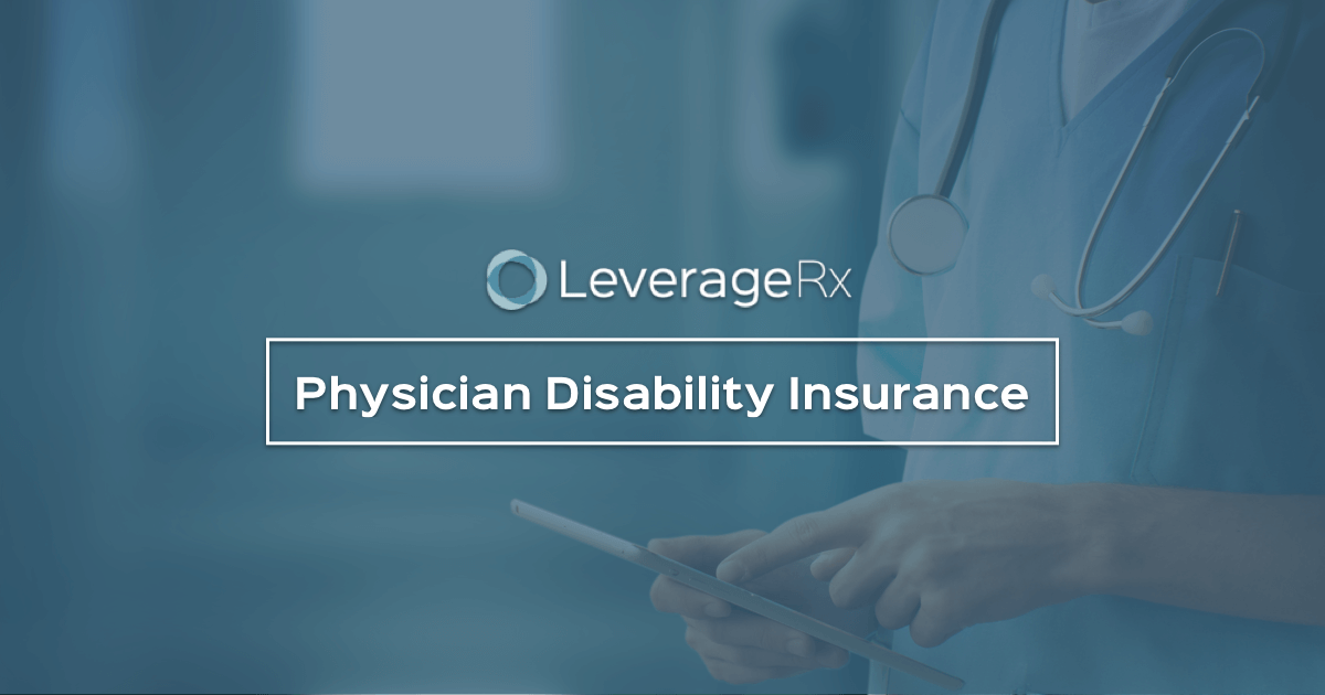 6 Best Physician Disability Insurance Companies in 2019