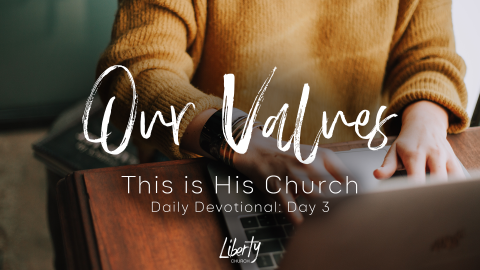 Daily Devotional: This is His Church (Day 3)