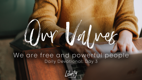 Daily Devotional: We are free and powerful people (Day 3)