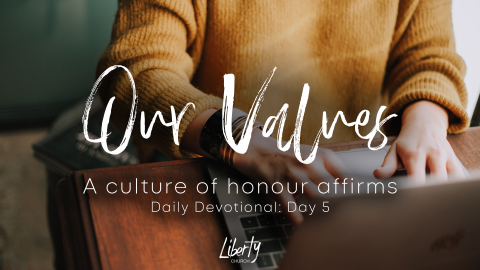 Daily Devotional: A Culture of Honour Affirms (Day5)