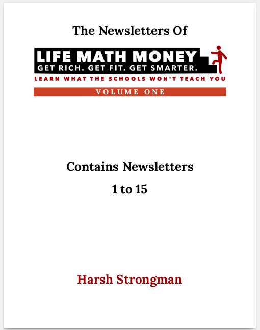 The Newsletter of Life Math Money (Volume 1)