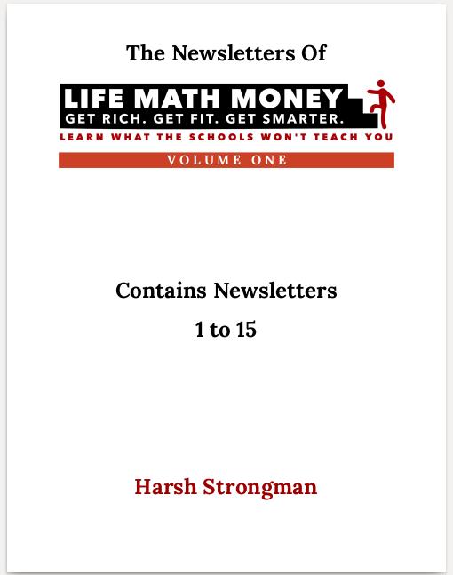 The Newsletter of Life Math Money (Volume 1)