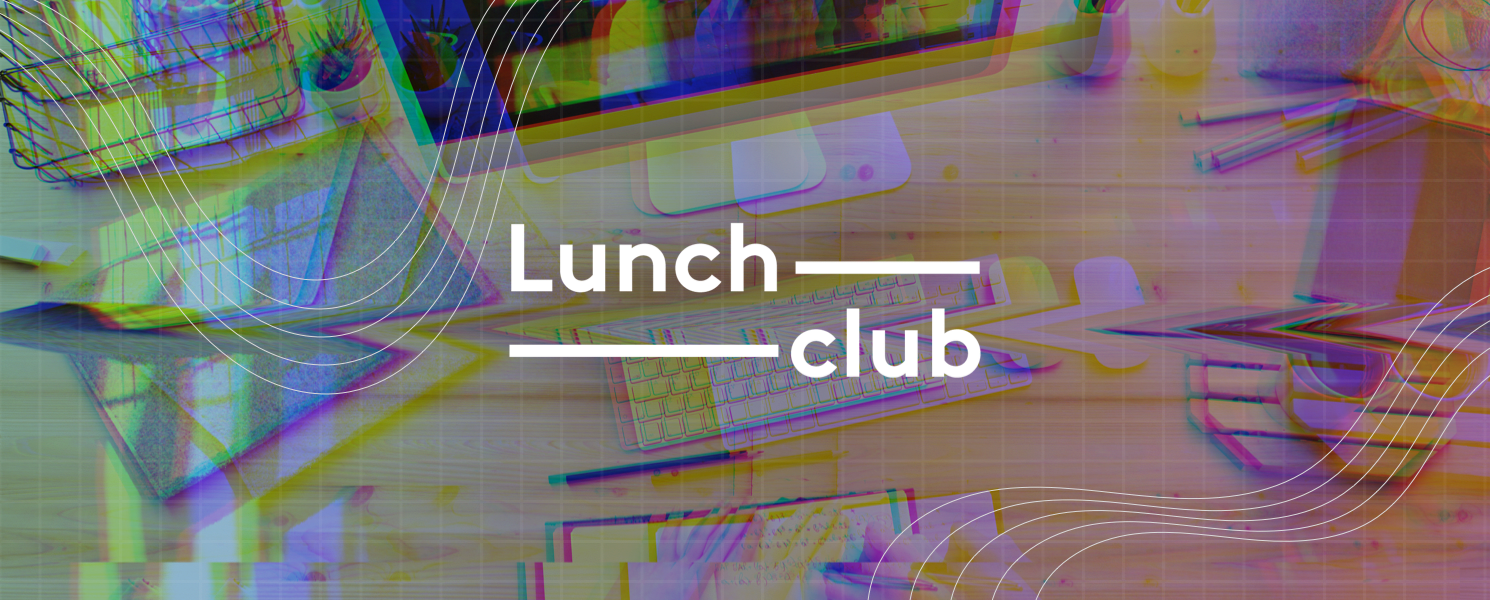 Isolation & the rise of LunchClub