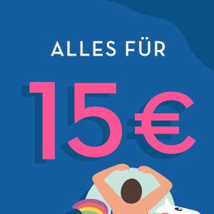 Alles 15 Euro