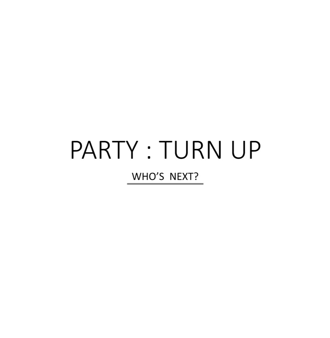 [SIMILE] PARTY: TURN UP RECRUITING