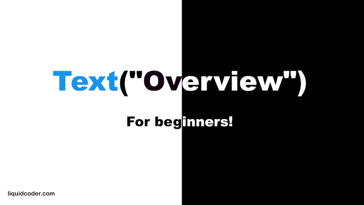 Text Overview for Beginners