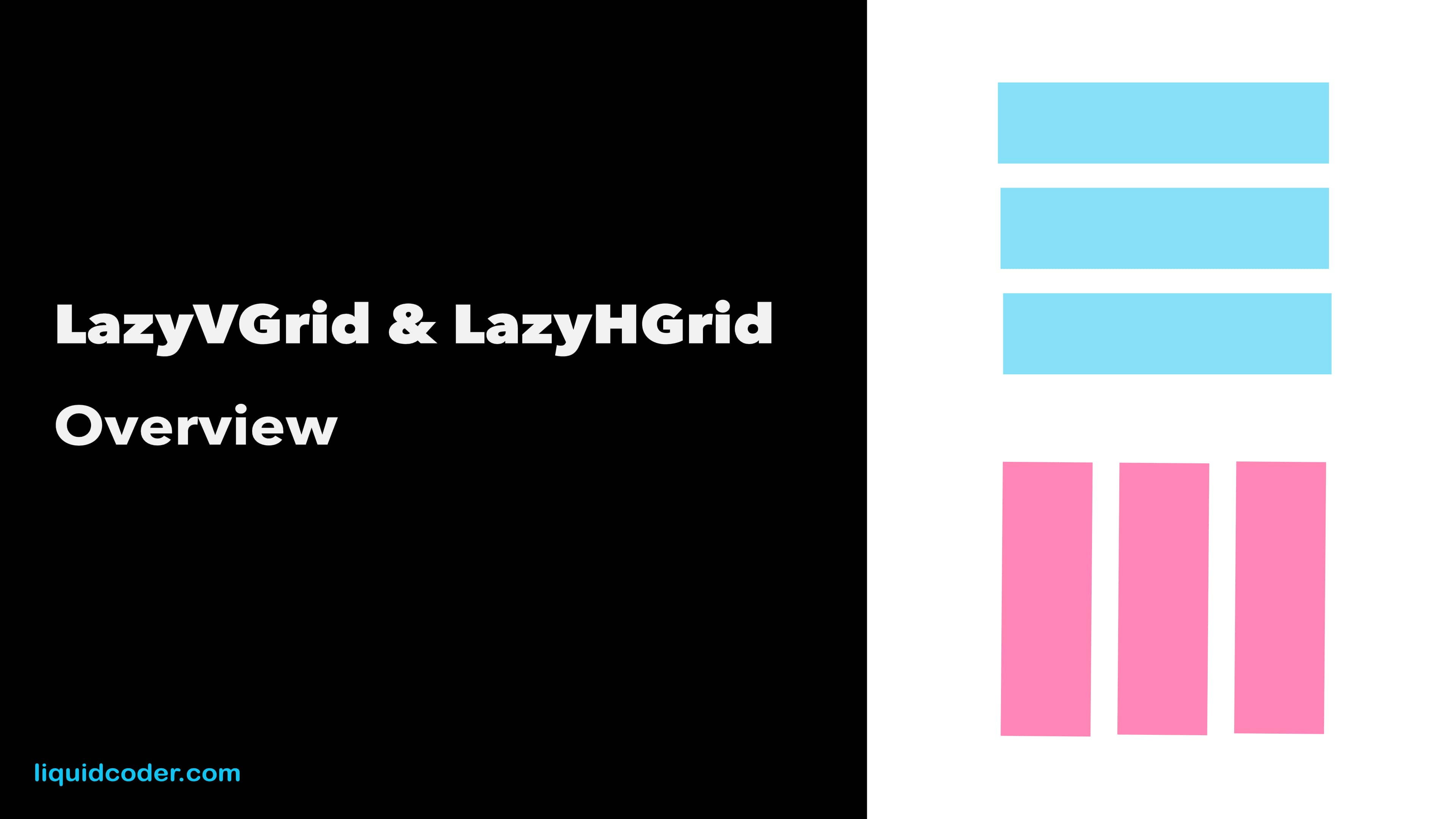 LazyVGrid & LazyHGrid Overview