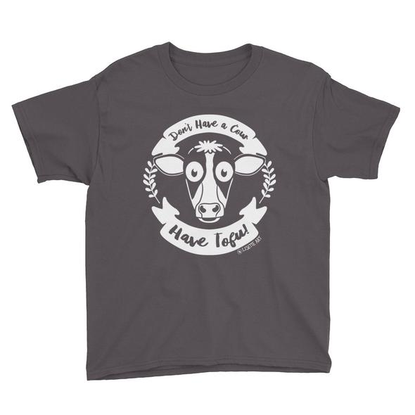 """""""Don't Have a Cow, Have Tofu!"""" Boys/Youth T-Shirt"""
