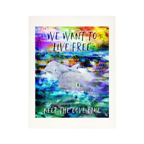 """We Want To Live Free - Keep the Cove Blue"" Fine Art Print"