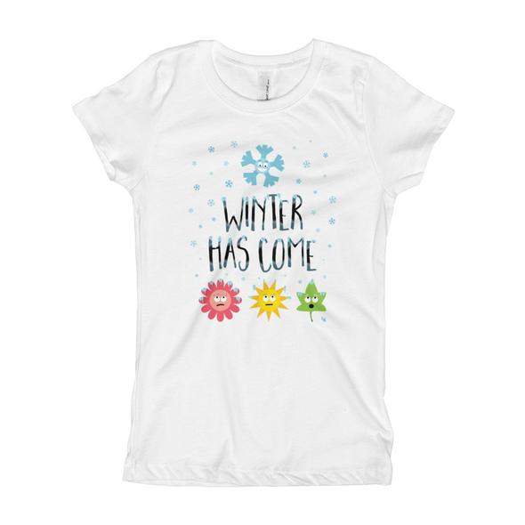 """""""Winter Has Come"""" Girl's T-Shirt"""