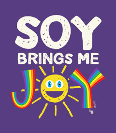 Soy Brings Me Joy