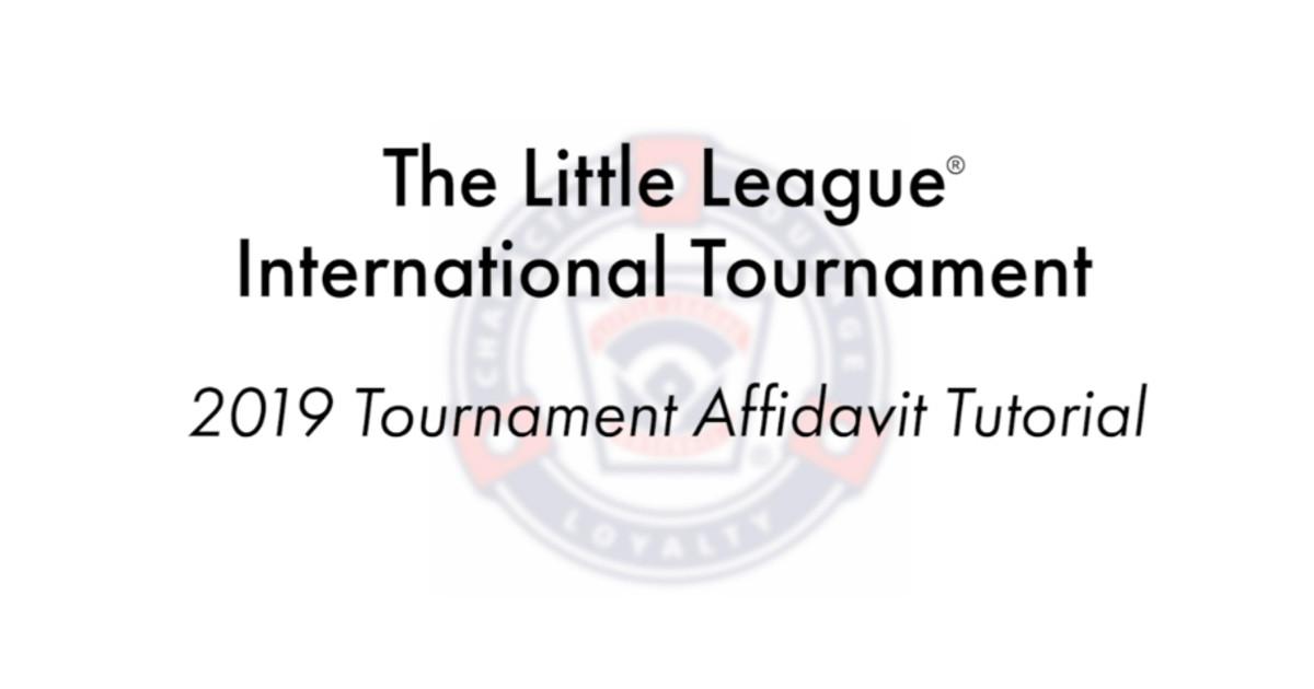 Tournament Affidavit FAQ - Little League