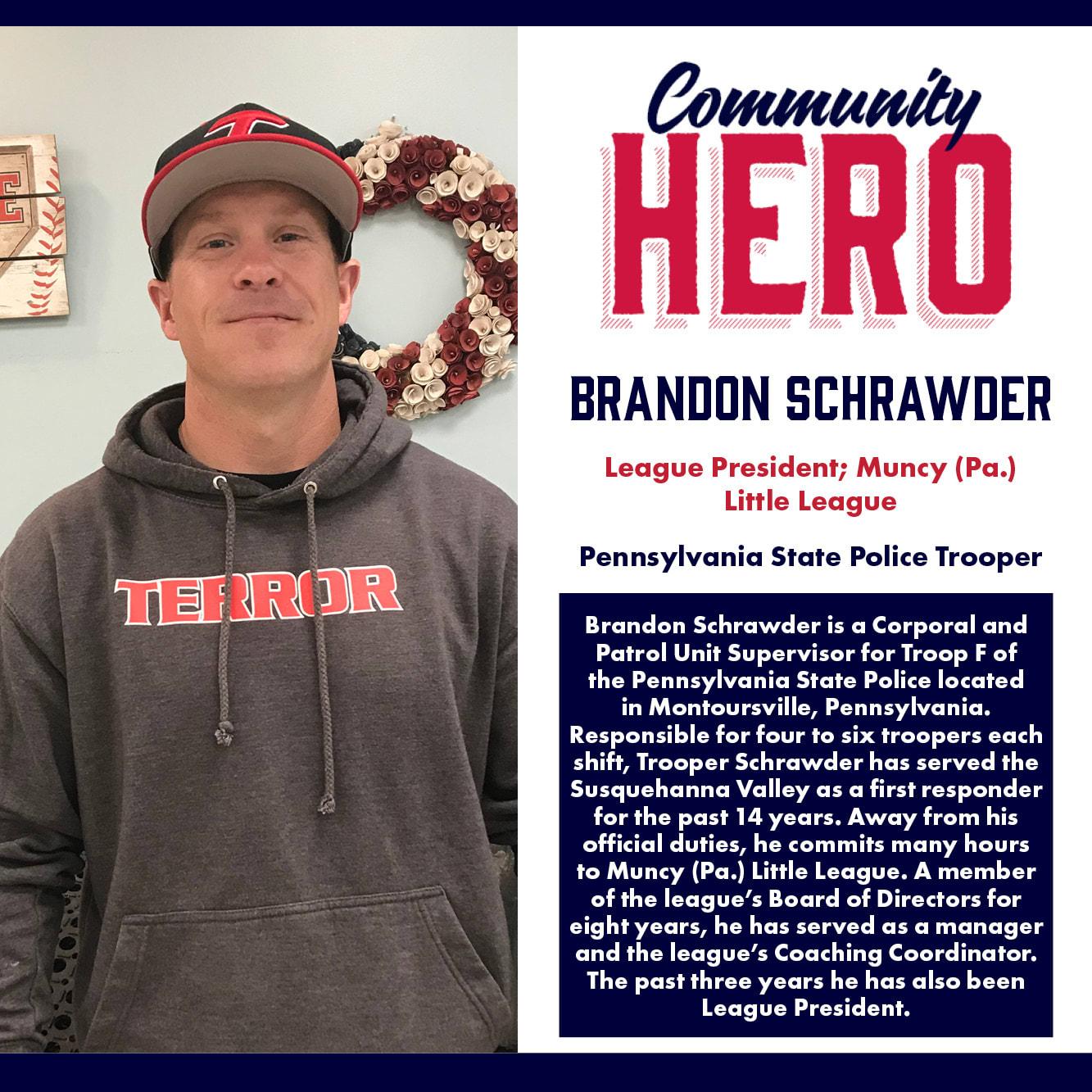 Brandon Schrawder Community Hero