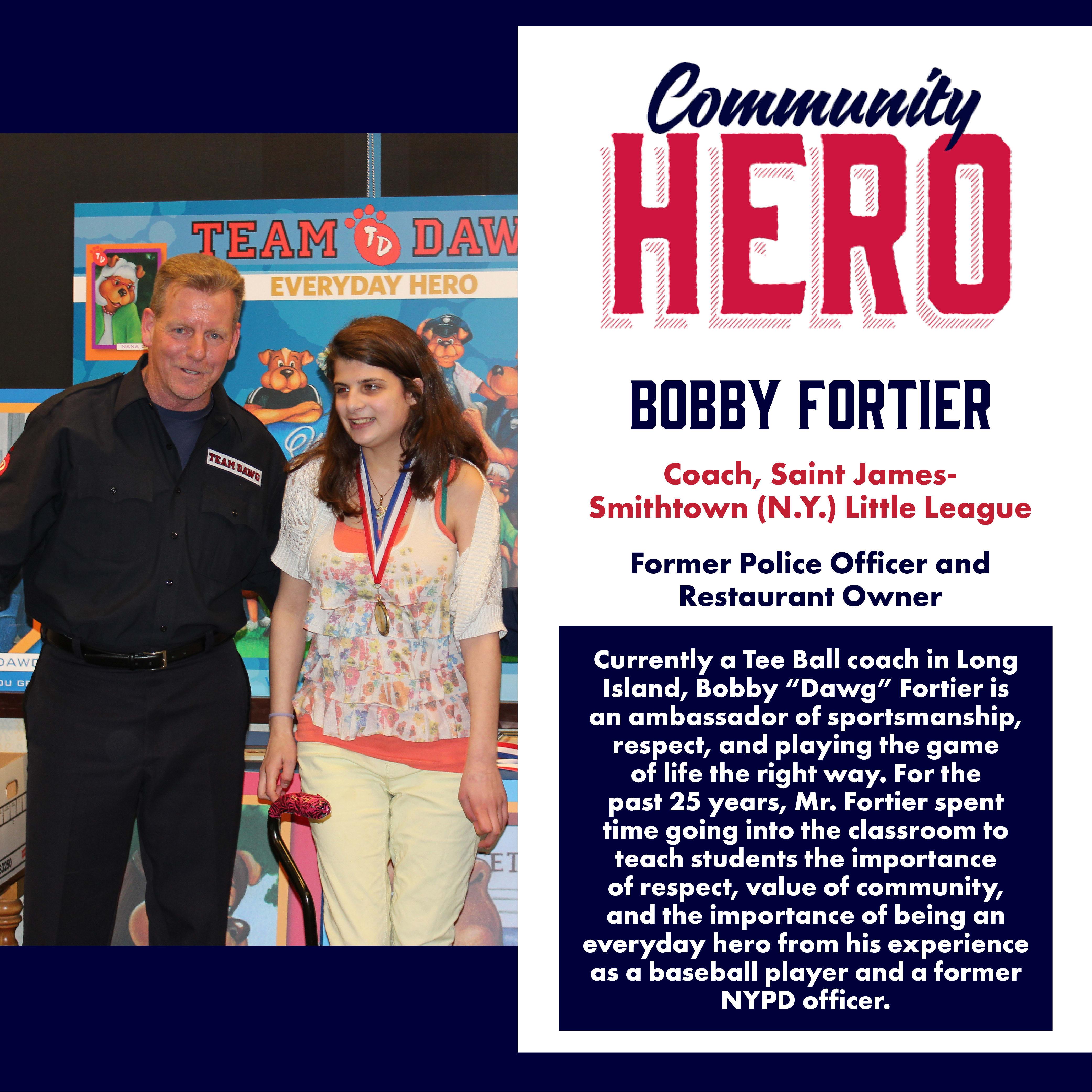 Bobby Fortier Community Hero
