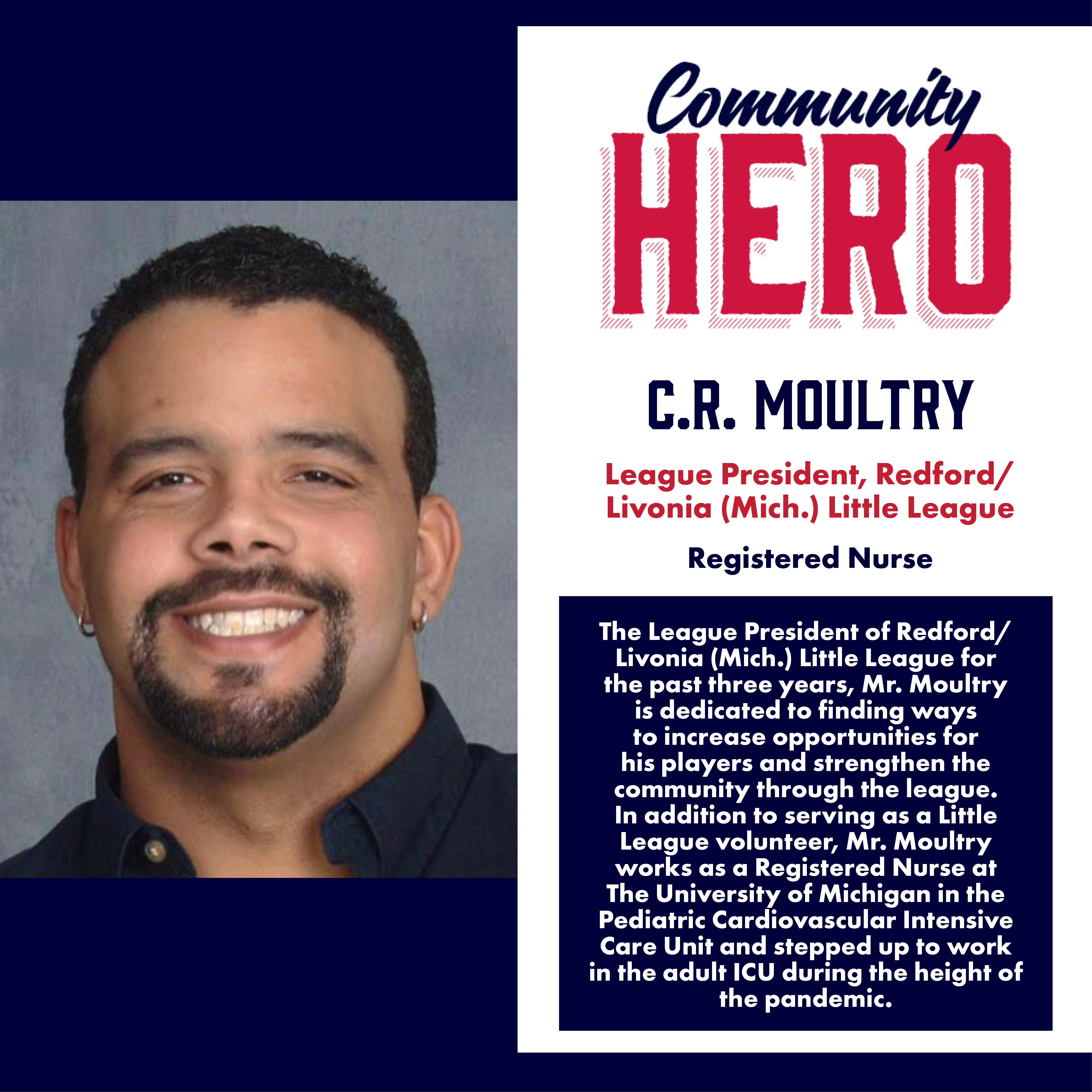 C.R. Moultry Community Hero