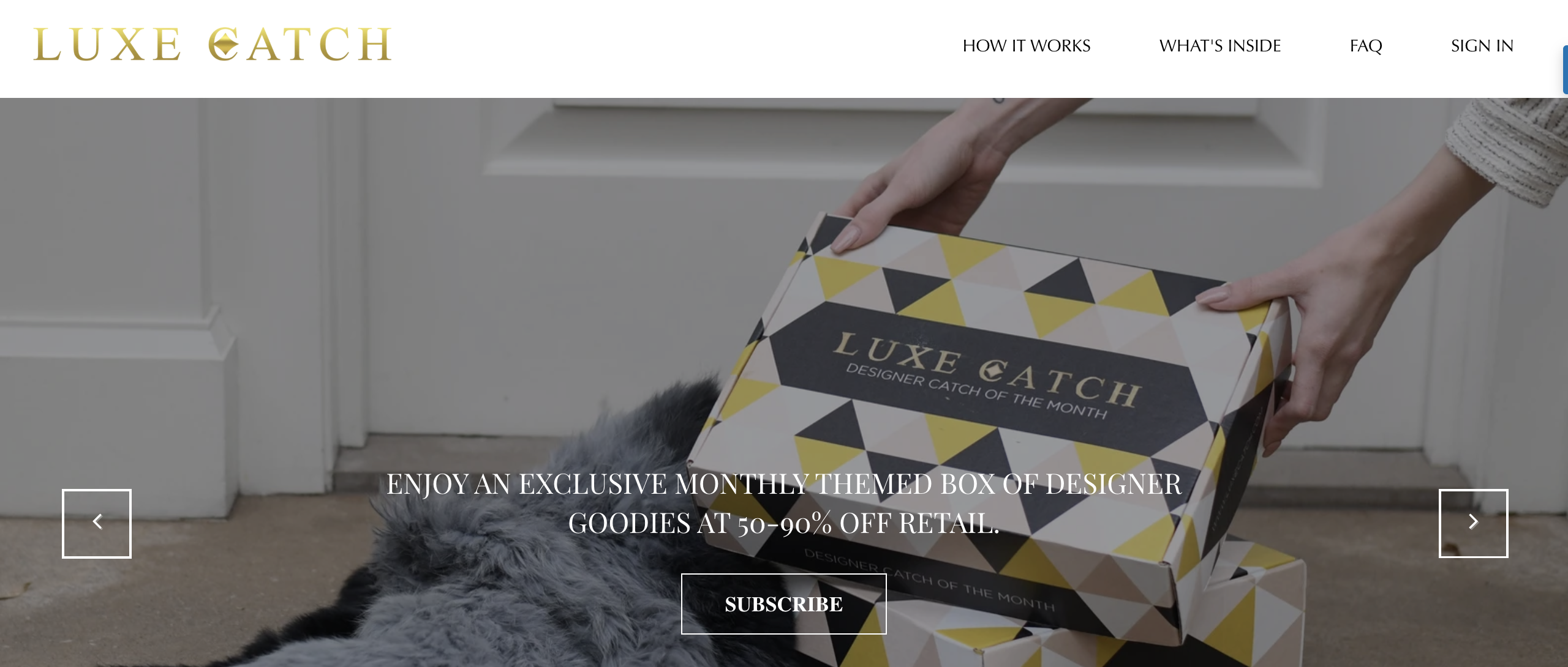 Luxe Catch