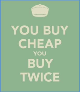 you-buy-cheap-you-buy-twice