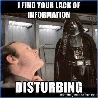 Star Wars - I find your lack of information disturbing