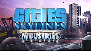 Must-Have Mods for Cities: Skylines (Industries-Compatible