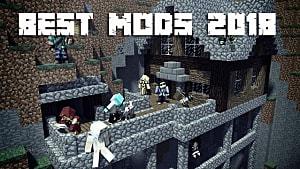Best Minecraft Mods 2020.Best Minecraft Mods Of 2018 Minecraft