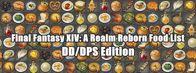 FFXIV - Food Guide with Stats for Physical Damage Dealers