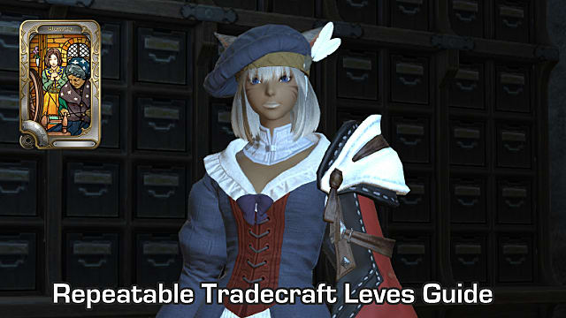 FFXIV - Leveling Crafting/Tradecrafts with Repeatable Leves
