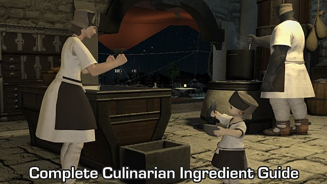 Ffxiv Complete Culinarian Ingredient Guide List Final Fantasy Xiv