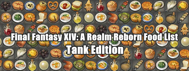 FFXIV - Food Guide with Stats for Tank Classes | Final