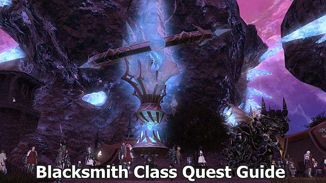 FFXIV - Blacksmith Class Quest Guide | Final Fantasy XIV