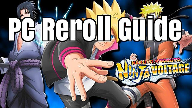 NARUTO X BORUTO NINJA VOLTAGE Guide: Complete Reroll Guide
